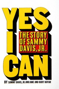 """Yes I Can"" Sammy Davis, Jr"